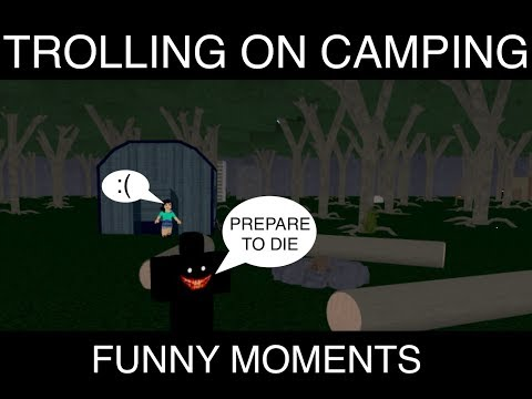 Roblox Camping Trolling And Funny Moments HD