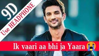 Ik Vaari Aa | 9D Sounds | Raabta | Sushant Singh Rajput & Kriti Sanon | Pritam Arijit Singh Amitabh.