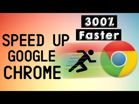 How to speed up Google chrome 2017