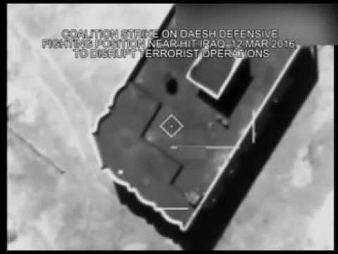March 12 2016: Coalition strike on Daesh defensive fighting position near Hit, Iraq