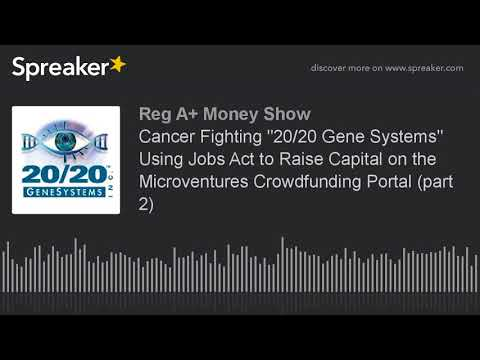 """Cancer Fighting """"20/20 Gene Systems"""" Using Jobs Act to Raise Capital on the Microventures Crowdfundi"""