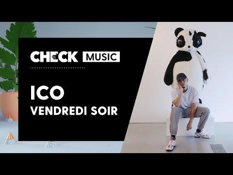ICO - Vendredi soir #CheckMusic