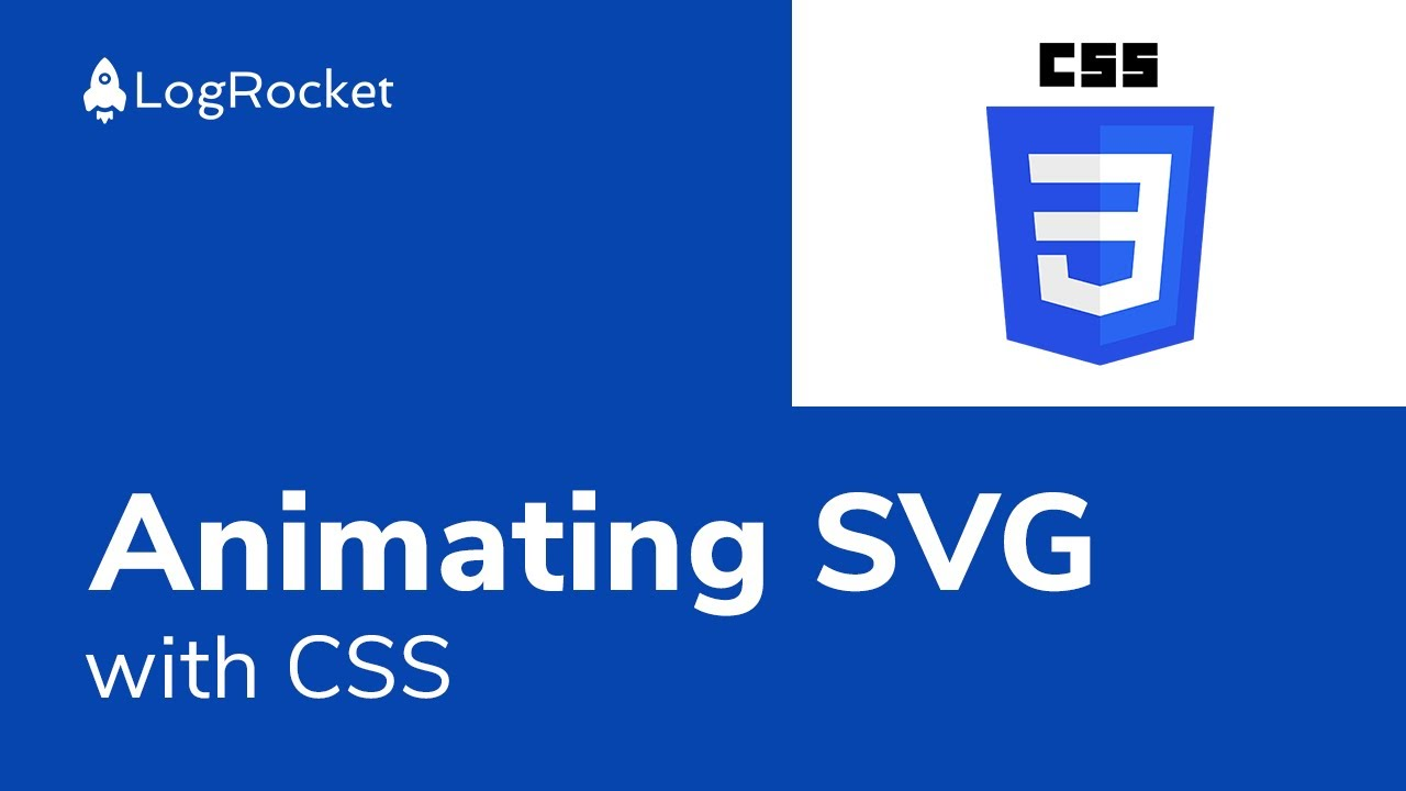 Animating Svg With Css Logrocket Blog