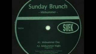 Sunday Brunch Midsummer Night (Original Mix)