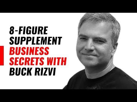 8 figure Supplement Business Success With Buck Rizvi
