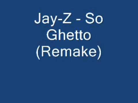 Jay Z   So Ghetto (Remake By J U C E  ROCK)