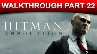 Hitman: Absolution Stealth Walkthrough Gameplay - Part 22 (HD 1080p)