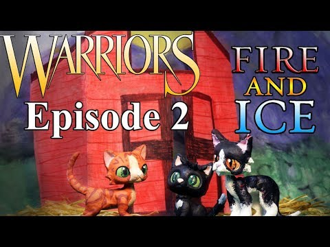 Warrior Cats  Fire and Ice: Episode 2