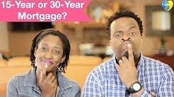 15-Year or  30-Year Mortgage? (Our Choice + WHY?)