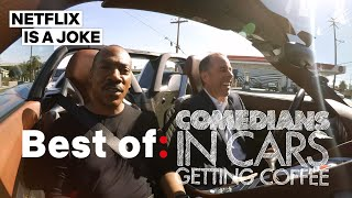 6 Minutes of the Best Jokes in Comedians In Cars Getting Coffee | Netflix Is A Joke