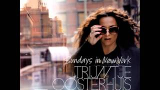 Another Saturday Night- Trijntje Oosterhuis