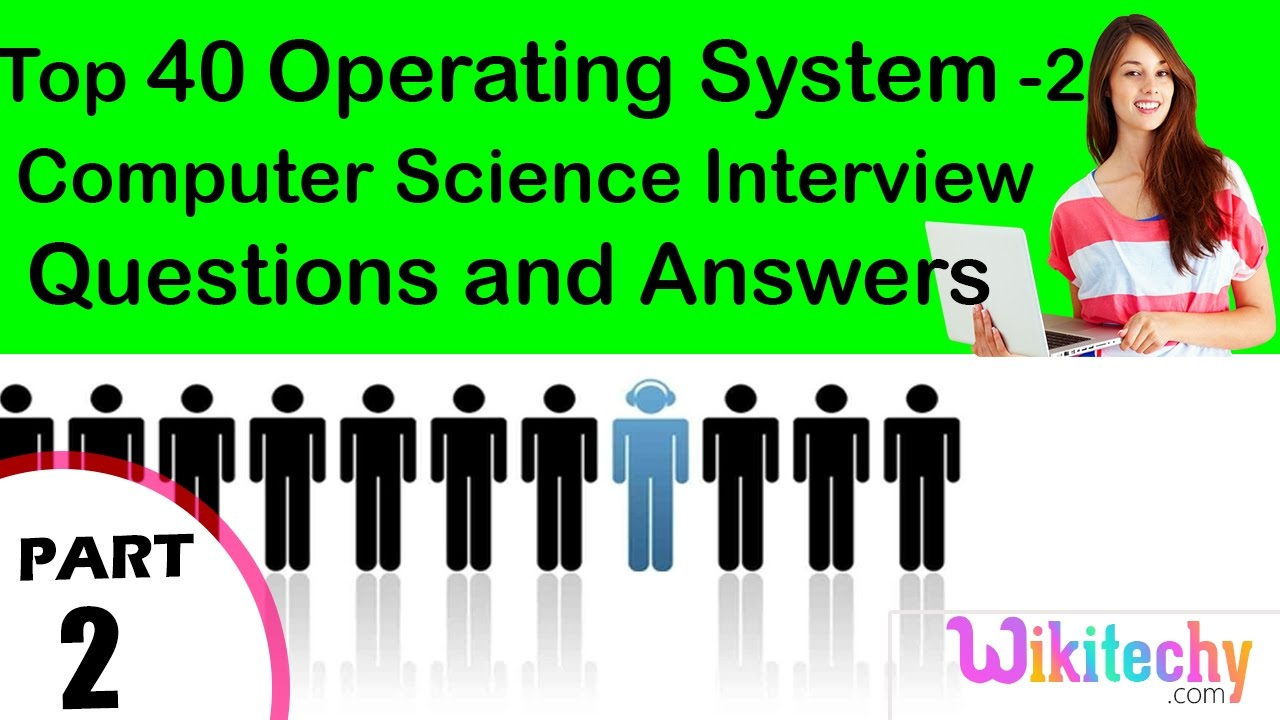 top operating system cse technical interview questions and top 40 operating system 2 cse technical interview questions and answers for fresher beginners