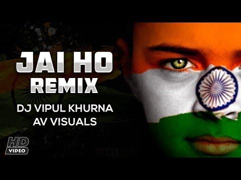 Jai Ho Remix   A.R. Rahman   Vipul Khurana Remix   Av Visuals   Karan Vfx