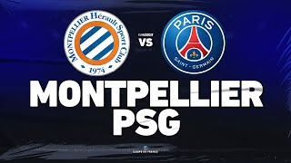 🔴 MONTPELLIER - PSG // ClubHouse ( mhsc vs paris )