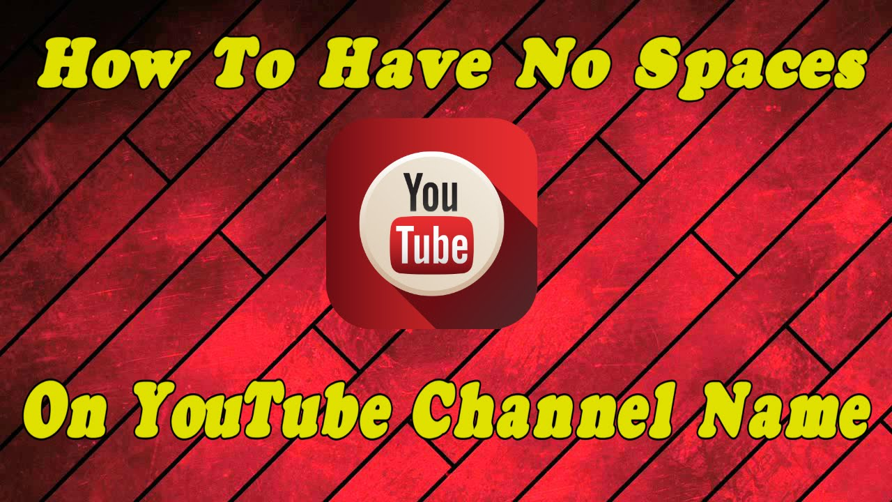 How to make a good youtube gaming channel name