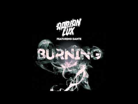 Adrian Lux ft. Dante - Burning (Cover Art)