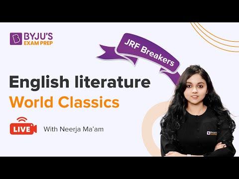 UGC NET 2021   World Classics    English Literature   Neerja Mam   BYJU'S Exam Prep