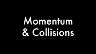 Momentum and Collisions - Billiards