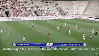 GALATASARAY - RB LEIPZIG HAZIRLIK MAÇI