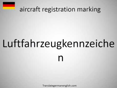 How to say aircraft registration marking in German?