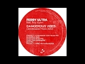Ferry Ultra Ft. Roy Ayers - Dangerous Vibes (Mousse T. Unreleased Jazz House)