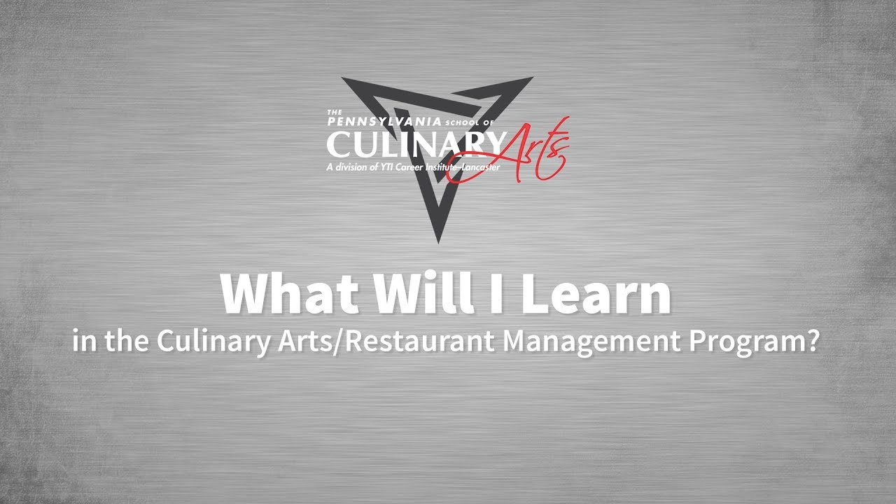 What Will I Learn in the Culinary Arts/Restaurant Management Program?