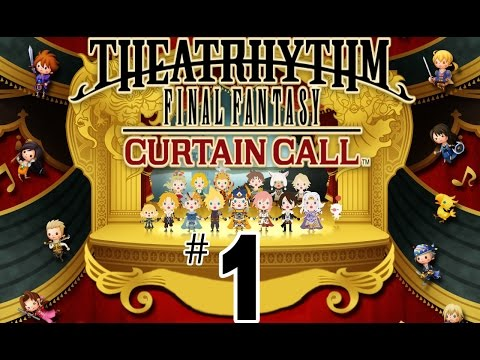 Theatrhythm Final Fantasy: Curtain Call  Part 1  Facing the music 3DS