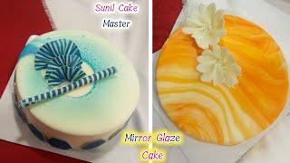 How To Make Mirror Glaze Cake Easy Mirror Glaze Tutorial Making By Sunil Cake Master