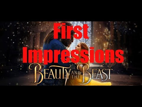 Beauty and the Beast (2017 Film) - First Impressions