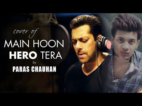 Cover Of Mai Hu Hero Tera by Paras Chauhan | Salmaan Khan