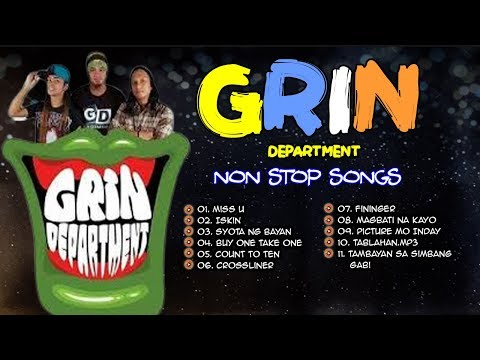 NEW OPM 2019 Non Stop Grin Department Songs 🎤🎶🎶