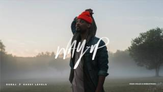 Deraj ft. Kassy Levels - Way Up [Official Audio]