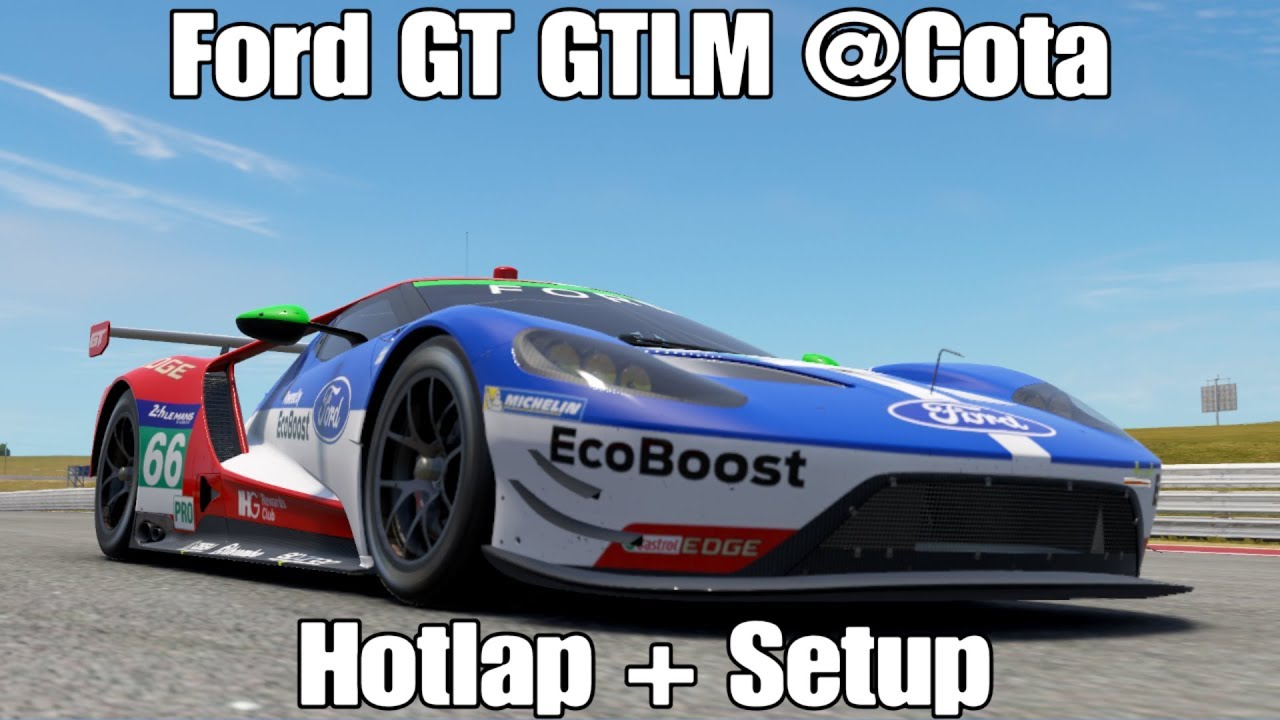 Project Cars  Ford Gt Gtlm Cota   Setup