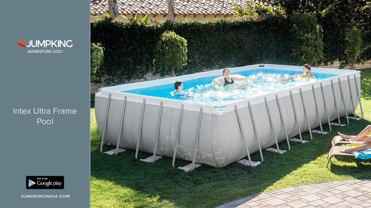 Jacuzzi Pool India Intex Ultra Frame Pool Installation Jumpking India
