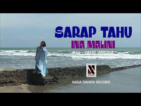 SARAP TAHU (Sarapan Tahu) - Vocal : Ina Malini