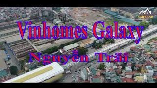 Căn hộ chung cư Vinhomes Galaxy Nguyễn Trãi 2020 | Vingroup