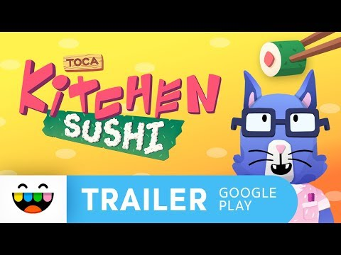 YOU'RE THE CHEF | Toca Kitchen Sushi | Google Play Trailer
