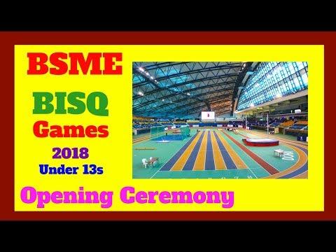 BSME games opening ceremony 2018 u13 at Aspire Dome Doha Qatar BISQ