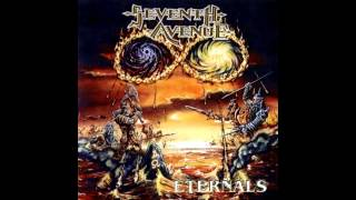 Seventh avenue - Eternals (Full Album)