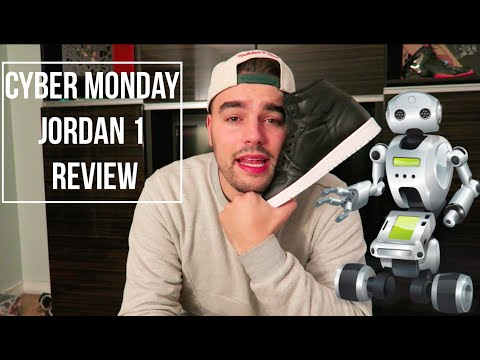 Cyber Monday Jordan 1 Review! Should You Cop?