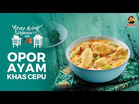 Resep Opor Ayam Khas Cepu dengan Bango Bumbu Kuliner Nusantara