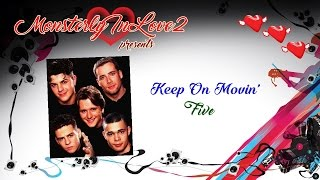 Five - Keep On Movin
