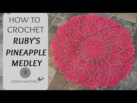 Ruby's Pineapple Medley PART 3