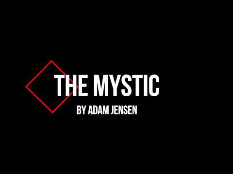 Adam Jensen - The Mystic (lyric video)