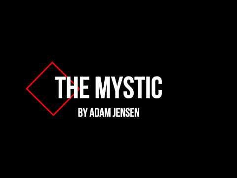 Adam Jensen - The Mystic (lyric video)