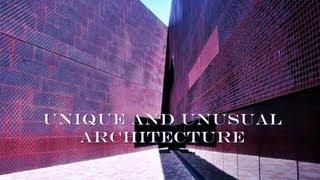 Unique & Unusual Architecture