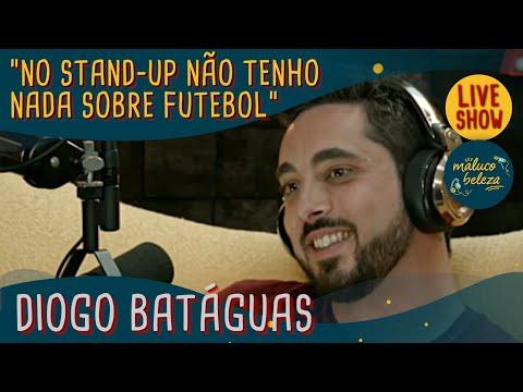 Maluco Beleza LIVESHOW - Diogo Batáguas