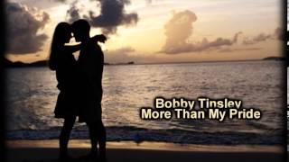 Bobby Tinsley - More Than My Pride (Lyrics)