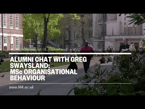 Alumni Chat with Greg Swaysland: MSc Organisational Behaviour