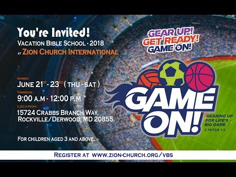 Game on VBS 2018 - Zion Church International